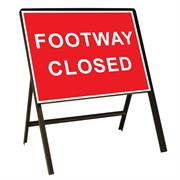 Footway Closed Metal Sign (600mm x 450mm)